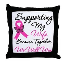 Breast Cancer Support (Wife) Throw Pillow