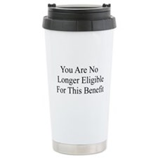 No Longer Eligible Ceramic Travel Mug