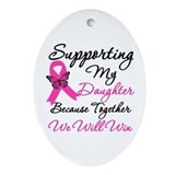 Breast Cancer Daughter Oval Ornament