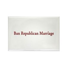 Ban Republican Marriage Rectangle Magnet (100 pack