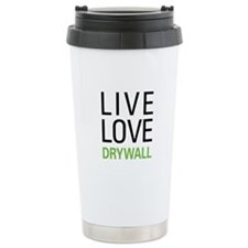 Live Love Drywall Ceramic Travel Mug
