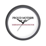 Proud Mother Of An EMERGENCY ROOM DOCTOR Wall Cloc