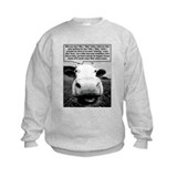 Mad Cow, or Just Insane? Sweatshirt