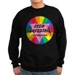 STOP BREEDING Intolerance Sweatshirt (dark)