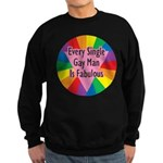 EVERY SINGLE GAY MAN FABULOUS Sweatshirt (dark)