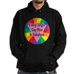 EVERY SINGLE GAY MAN FABULOUS Hoodie (dark)