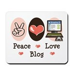 Peace Love Blog Blogging Mousepad