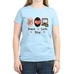 Peace Love Blog Blogging Women's Light T-Shirt