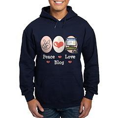 Peace Love Blog Blogging Hoodie (dark)