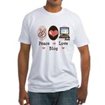 Peace Love Blog Blogging Fitted T-Shirt
