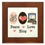 Peace Love Blog Blogging Framed Tile