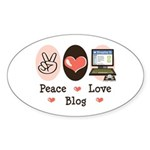 Peace Love Blog Blogging Oval Sticker