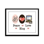 Peace Love Blog Blogging Framed Panel Print