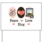 Peace Love Blog Blogging Yard Sign