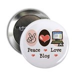 Peace Love Blog Blogging 2.25