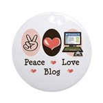 Peace Love Blog Blogging Ornament (Round)