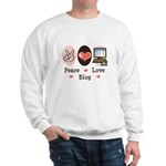 Peace Love Blog Blogging Sweatshirt