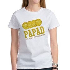 Papad - Its Whats For Dinner Tee