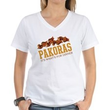 Pakoras - Its Whats For Dinne Shirt