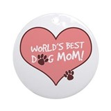World's Best Dog Mom Ornament (Round)