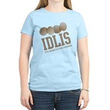 Idlis - Its Whats For Dinner T-Shirt