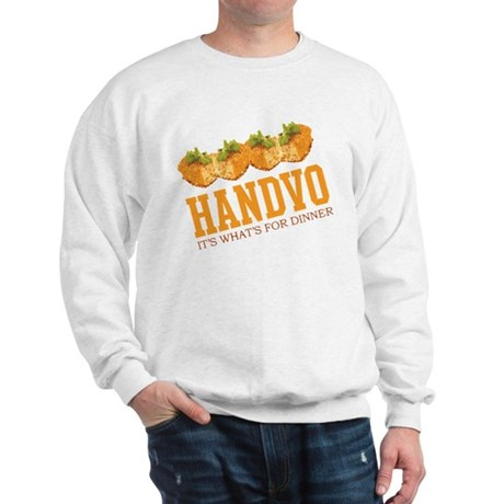 Handvo - Its Whats For Dinner Sweatshirt