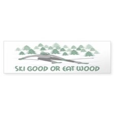 Ski Good Or Eat Wood Bumper Sticker (50 pk)