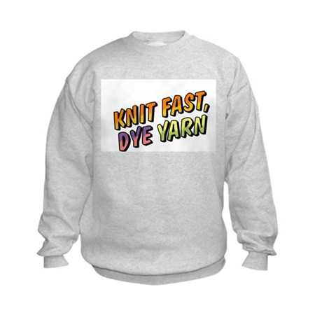Knit Fast, Dye Yarn Kids Sweatshirt