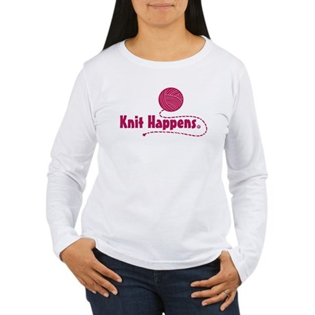 Knit Happens Women's Long Sleeve T-Shirt