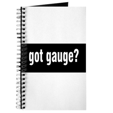 Got Gauge? Journal