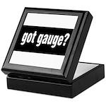 Got Gauge? Keepsake Box