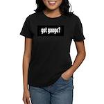 Got Gauge? Women's Dark T-Shirt