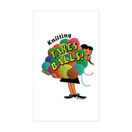 Knitting Takes Balls Rectangle Sticker