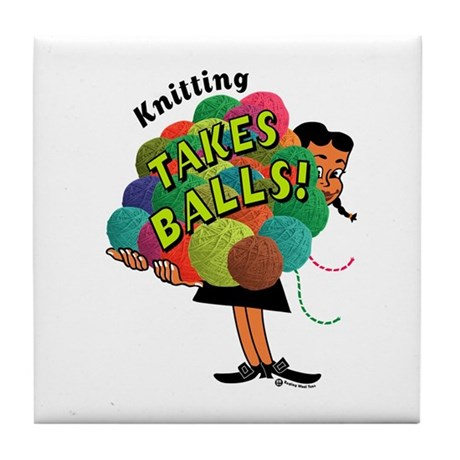 Knitting Takes Balls Tile Coaster