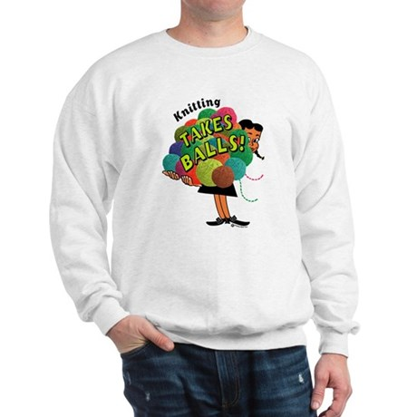 Knitting Takes Balls Sweatshirt