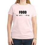 FOOD MY ANTI-DRUG Women's Light T-Shirt