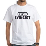 Future Lyricist Shirt