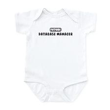Future Database Manager Infant Bodysuit