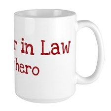 Sister in Law is my hero Mug