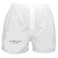 Sister in Law is my hero Boxer Shorts
