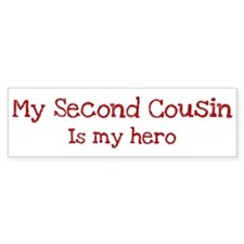Second Cousin is my hero Bumper Sticker (10 pk)