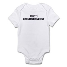 Future Anesthesiologist Infant Bodysuit