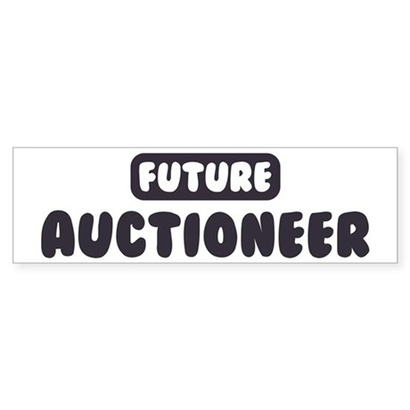 Future Auctioneer Bumper Sticker