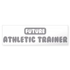 Future Athletic Trainer Bumper Bumper Sticker