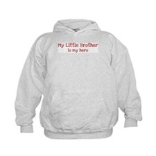 Little Brother is my hero Hoodie