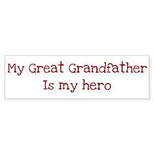 Great Grandfather is my hero Bumper Sticker