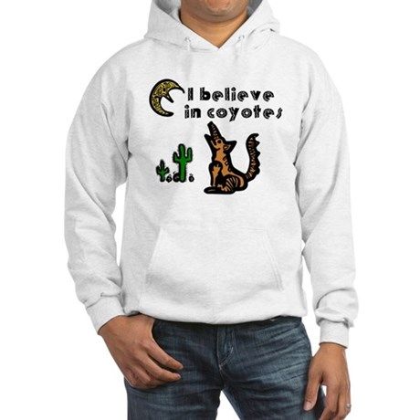 Believe in Coyotes Hooded Sweatshirt
