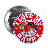 "I Love my Daddy (Fire) 2.25"" Button"