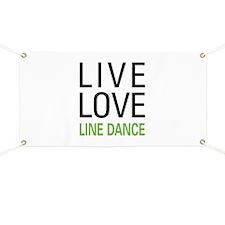 Live Love Line Dance Banner