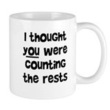 who's counting the rests? Coffee Mug